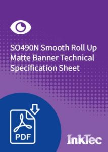 SO490N Smooth Roll Up Matte Banner Technical Specification Sheet