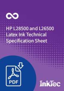 hp l28500 and l26500 latex ink technical specification sheet