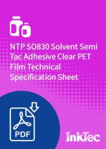 NTP SO830 Solvent Semi Tac Adhesive Clear PET Film Technical Specification Sheet